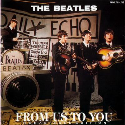 The Beatles- From US To You [Remastered Edition] (2011) MP3