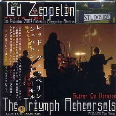 Led Zeppelin - The Triumph Rehearsals (2011)