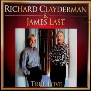 Richard Clayderman & James Last - True Love (2010)